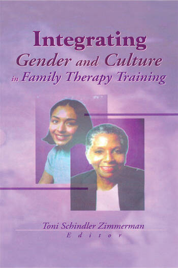 Integrating Gender and Culture in Family Therapy Training book cover
