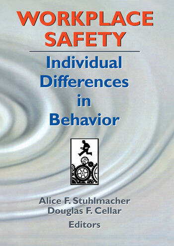 Workplace Safety Individual Differences in Behavior book cover