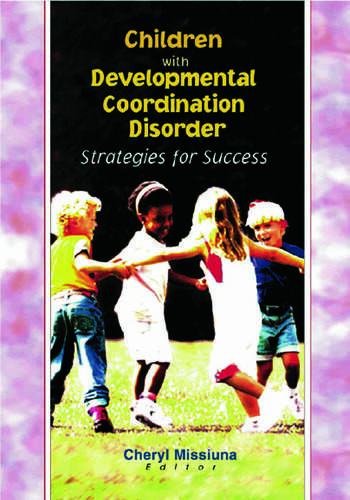 Children with Developmental Coordination Disorder Strategies for Success book cover