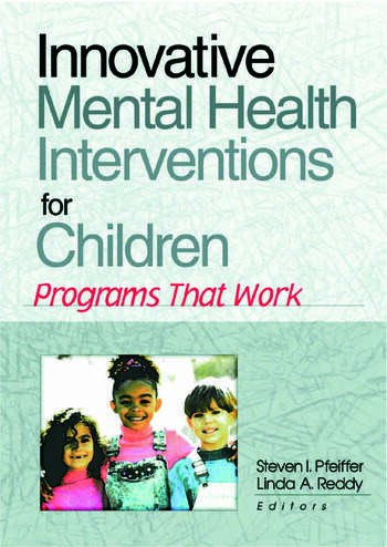Innovative Mental Health Interventions for Children Programs That Work book cover