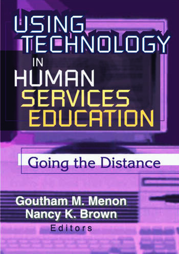 Using Technology in Human Services Education Going the Distance book cover