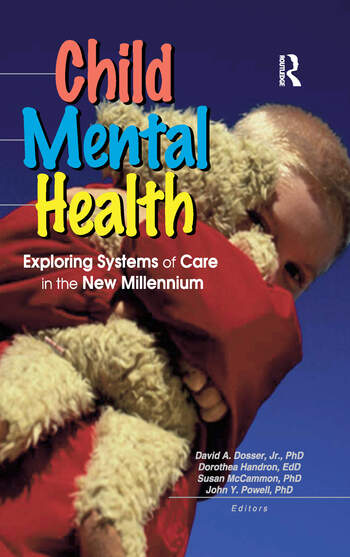 Child Mental Health Exploring Systems of Care in the New Millennium book cover