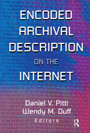 Encoded Archival Description on the Internet book cover