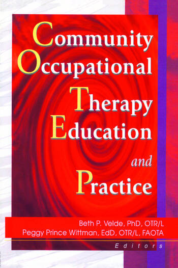 Community Occupational Therapy Education and Practice book cover