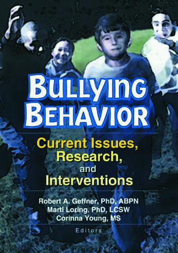 Bullying Behavior Current Issues, Research, and Interventions book cover