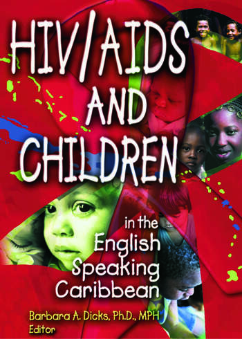 HIV/AIDS and Children in the English Speaking Caribbean book cover