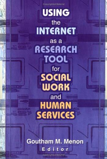 Using the Internet as a Research Tool for Social Work and Human Services book cover