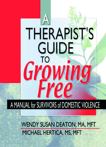 A Therapist's Guide to Growing Free A Manual for Survivors of Domestic Violence book cover