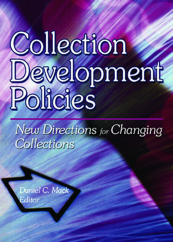 Collection Development Policies New Directions for Changing Collections book cover