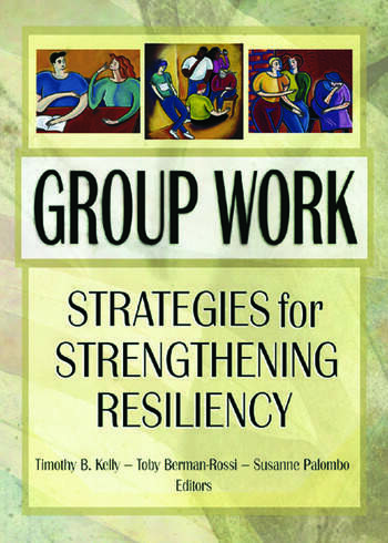 Group Work Strategies for Strengthening Resiliency book cover