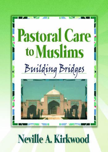 Pastoral Care to Muslims Building Bridges book cover