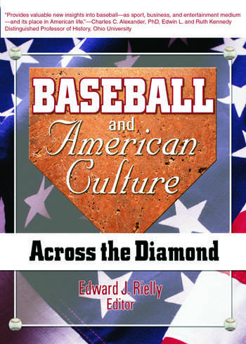 Baseball and American Culture Across the Diamond book cover