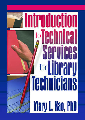 Introduction to Technical Services for Library Technicians book cover