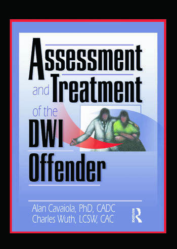 Assessment and Treatment of the DWI Offender book cover