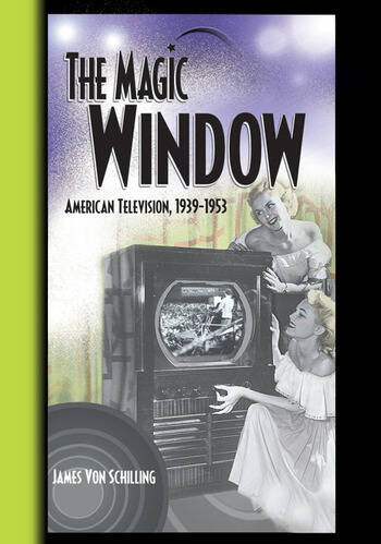 The Magic Window American Television ,1939-1953 book cover