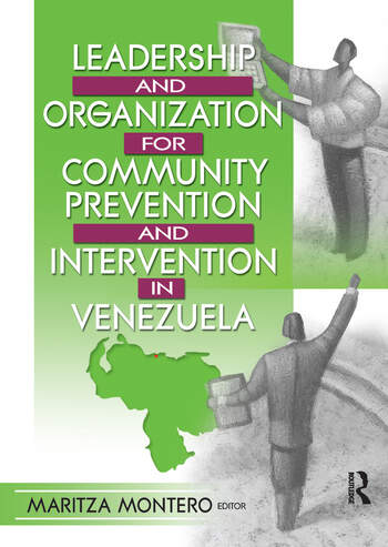 Leadership and Organization for Community Prevention and Intervention in Venezuela book cover