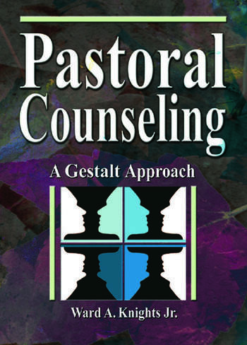 Pastoral Counseling A Gestalt Approach book cover