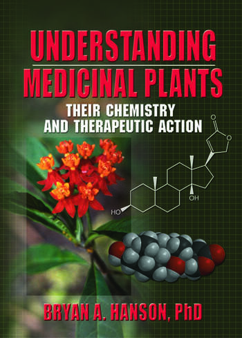 Understanding Medicinal Plants Their Chemistry and Therapeutic Action book cover