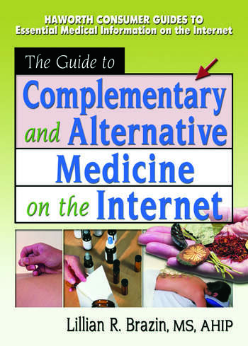 The Guide to Complementary and Alternative Medicine on the Internet book cover