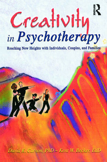 Creativity in Psychotherapy Reaching New Heights with Individuals, Couples, and Families book cover