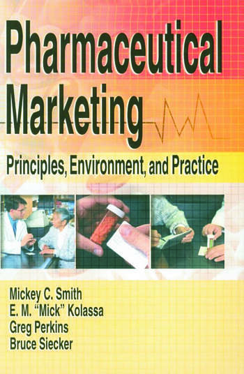 Pharmaceutical Marketing Principles, Environment, and Practice book cover