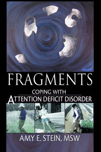 Fragments Coping with Attention Deficit Disorder book cover