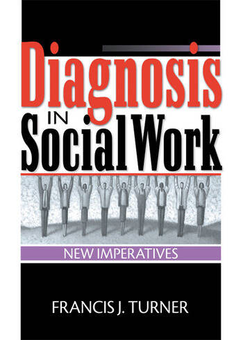 Diagnosis in Social Work New Imperatives book cover