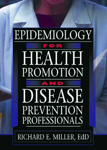 Epidemiology for Health Promotion and Disease Prevention Professionals book cover