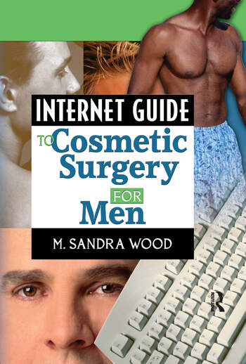Internet Guide to Cosmetic Surgery for Men book cover