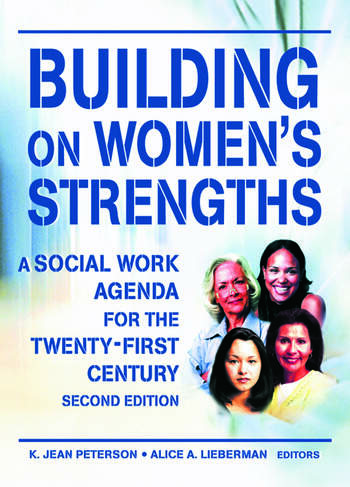 Building on Women's Strengths A Social Work Agenda for the Twenty-First Century, Second Edition book cover