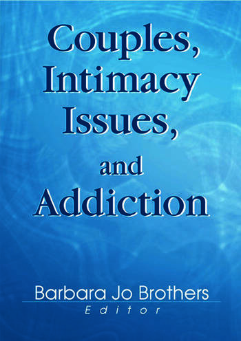 Couples, Intimacy Issues, and Addiction book cover