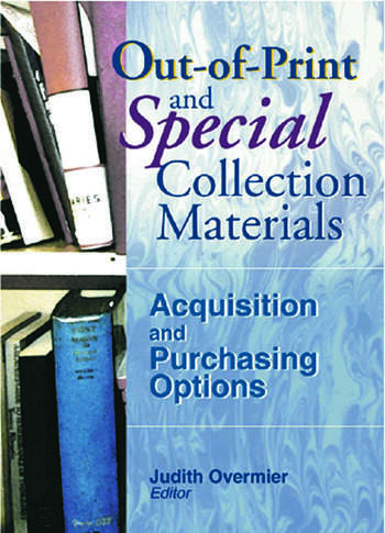 Out-of-Print and Special Collection Materials Acquisition and Purchasing Options book cover