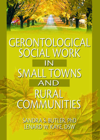 Gerontological Social Work in Small Towns and Rural Communities book cover