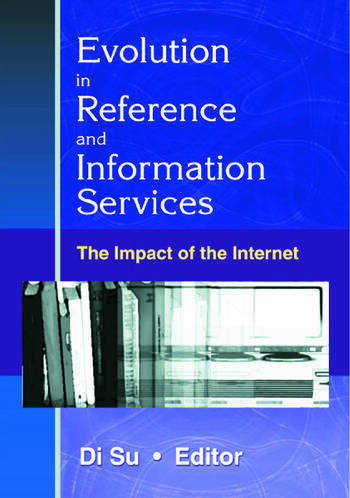 Evolution in Reference and Information Services The Impact of the Internet book cover