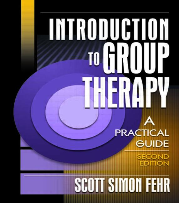 Introduction to Group Therapy A Practical Guide, Second Edition book cover