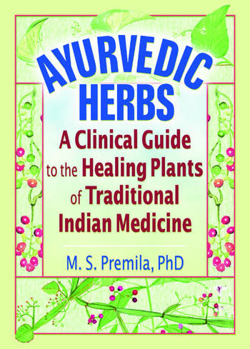 Ayurvedic Herbs A Clinical Guide to the Healing Plants of Traditional Indian Medicine book cover
