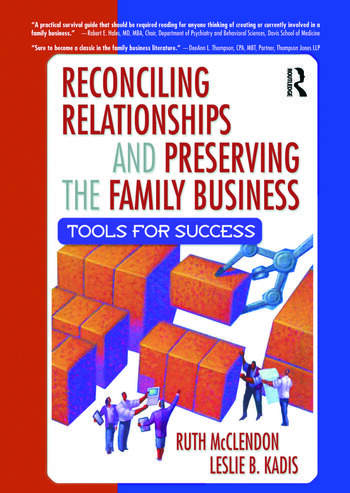 Reconciling Relationships and Preserving the Family Business Tools for Success book cover
