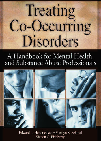Treating Co-Occurring Disorders A Handbook for Mental Health and Substance Abuse Professionals book cover