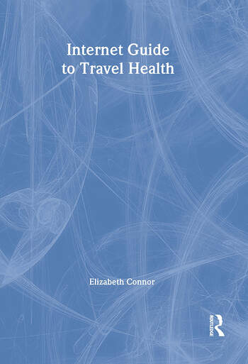 Internet Guide to Travel Health book cover