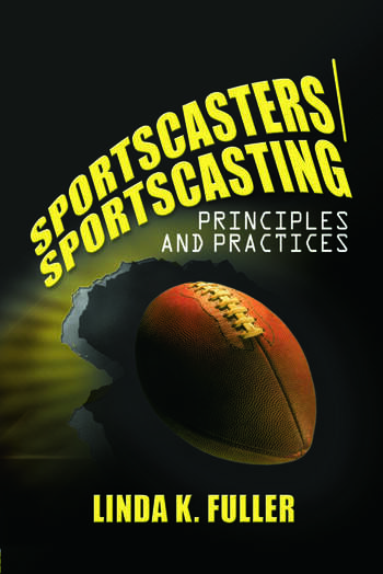 Sportscasters/Sportscasting Principles and Practices book cover
