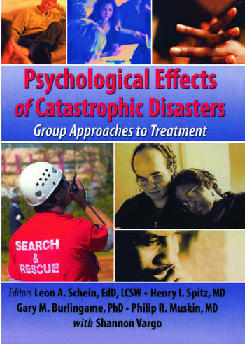 Psychological Effects of Catastrophic Disasters Group Approaches to Treatment book cover