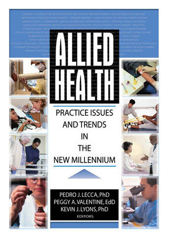 Allied Health Practice Issues and Trends into the New Millennium book cover