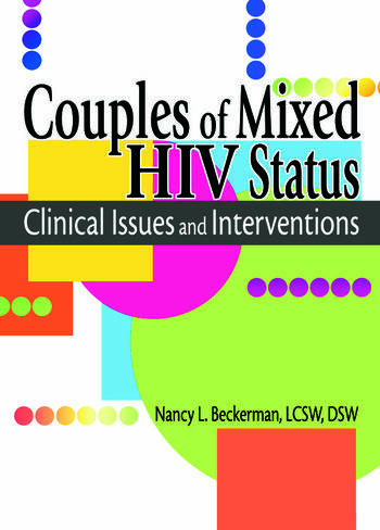 Couples of Mixed HIV Status Clinical Issues and Interventions book cover