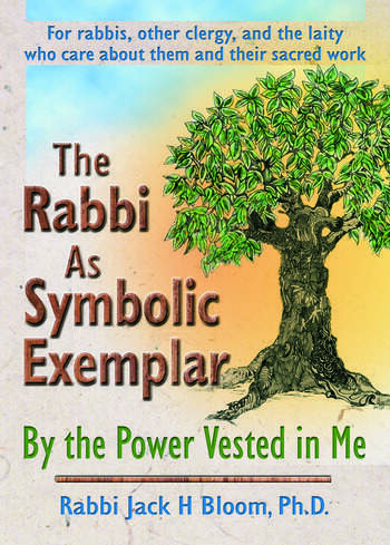 The Rabbi As Symbolic Exemplar By the Power Vested in Me book cover