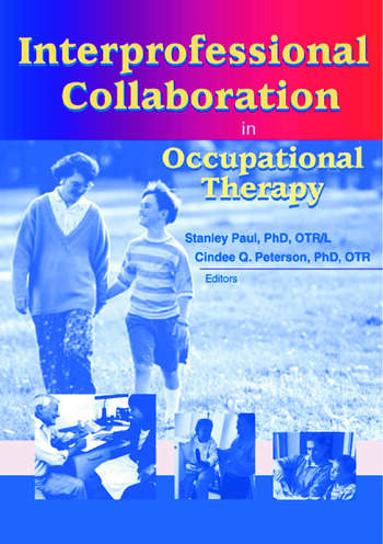 Interprofessional Collaboration in Occupational Therapy book cover