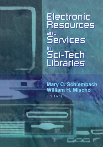 Electronic Resources and Services in Sci-Tech Libraries book cover