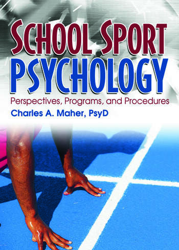 School Sport Psychology Perspectives, Programs, and Procedures book cover