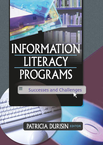 Information Literacy Programs Successes and Challenges book cover