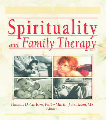 Spirituality and Family Therapy book cover