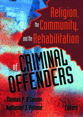 Religion, the Community, and the Rehabilitation of Criminal Offenders book cover